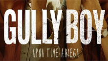 Gully Boy (Hindi Movie)